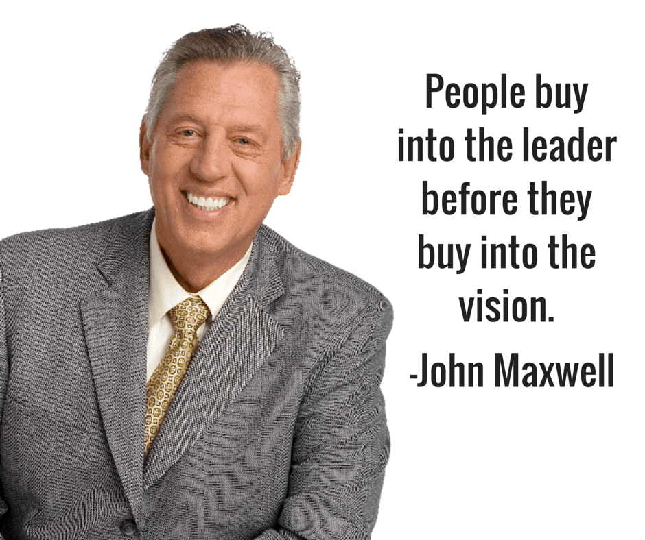 people buy into the leader john maxwell quote